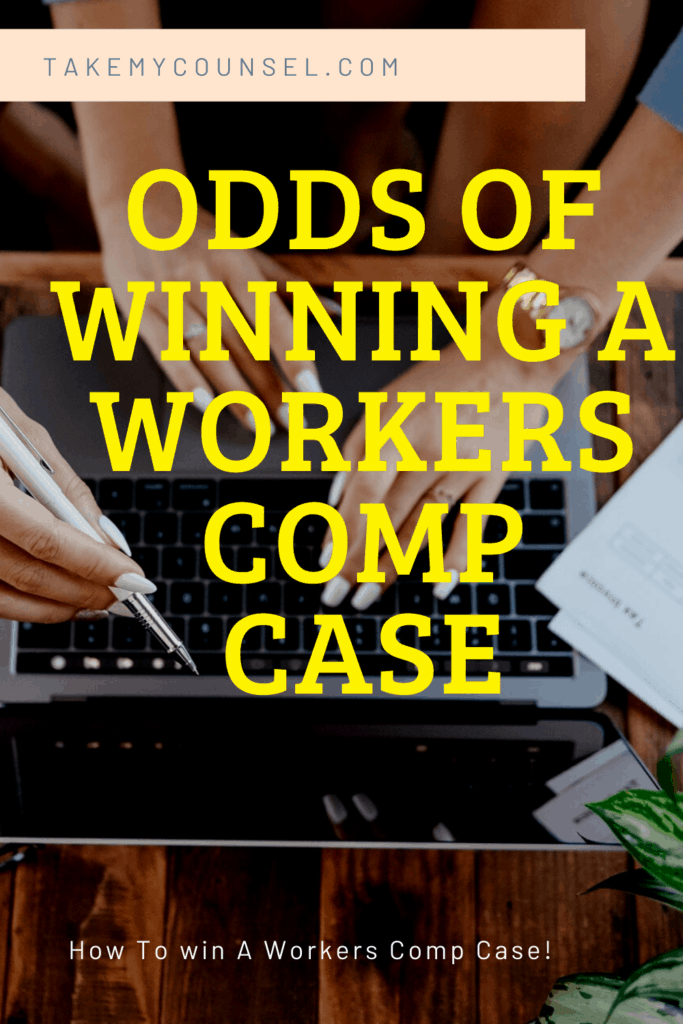 https://takemycounsel.com/odds-of-winning-a-workers-comp-case/