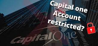 Capital One Account Restricted – Why Is It Restricted?